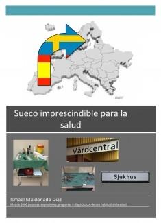 Sueco imprescindible para la salud