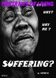 SUFFERING ?