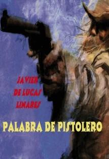 PALABRA DE PISTOLERO