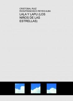 LALA Y LAPU (LOS NIÑOS DE LAS ESTRELLAS)