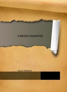 A MATAR GIGANTES