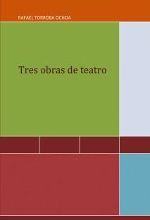 Tres obras de teatro
