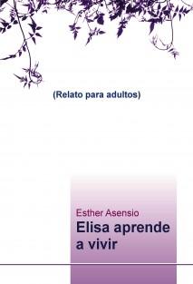 Elisa aprende a vivir