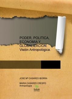 PODER, POLITICA, ECONOMIA Y GLOBALIZACION