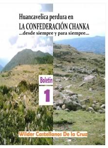 Huancavelica perdura en LA CONFEDERACIÓN CHANKA 01