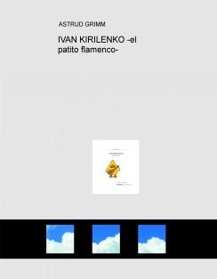 IVAN KIRILENKO -el patito flamenco-