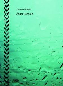 Ángel Cobarde
