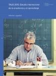 TALIS 2013. Estudio internacional de la enseñanza y el aprendizaje
