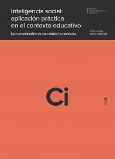Inteligencia social: aplicación práctica en el contexto educativo. La humanización de las relaciones sociales