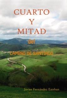 CUARTO Y MITAD del Camino de Santiago