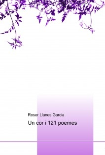 Un cor i 121 poemes
