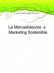 La Mercadotecnia o Marketing Sostenible