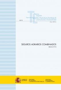 """TEXTO LEGAL Nº 9/2014 """"SEGUROS AGRARIOS COMBINADOS"""" (Ejercicio 2014)"""