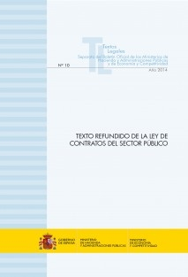 """TEXTO LEGAL Nº 10/2014 """"TEXTO REFUNDIDO DE LA LEY DE CONTRATOS DEL SECTOR PÚBLICO"""" (Actualización julio 2014)"""