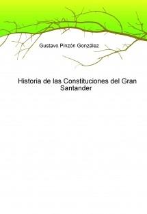 Historia de las Constituciones del Gran Santander