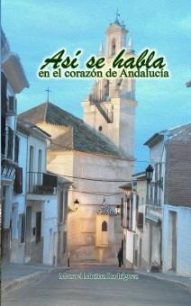 Así se habla en el corazón de Andalucía