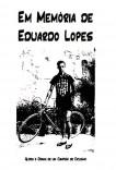 Em Memória de Eduardo Lopes - Glória e Drama de um Campeão de Ciclismo