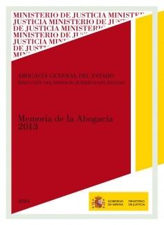 MEMORIA DE LA ABOGACÍA GENERAL DEL ESTADO 2013