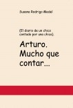 Arturo. Mucho que contar...
