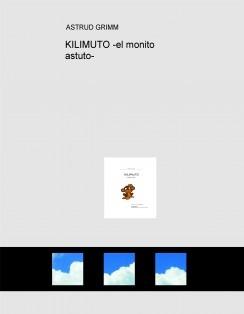 KILIMUTO -el monito astuto-