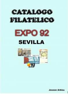 CATALOGO FILATELICO EXPO 92 SEVILLA