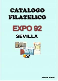 CATALOGO FILATELICO EXPO 92 SEVILLA