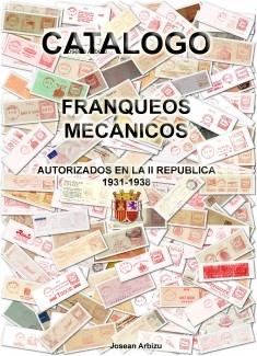 CATALOGO DE FRANQUEOS MECANICOS II REPUBLICA ESPAÑOLA