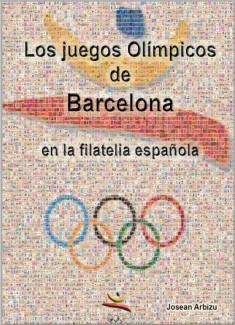 LOS JUEGOS OLIMPICOS DE BARCELONA EN LA FILATELIA ESPAÑOLA