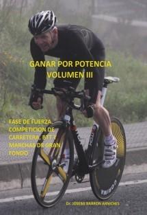 GANAR POR POTENCIA VOLUMEN III. FASE DE FUERZA