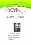 COMENTARIOS a la MISA SOBRE EL MUNDO de Pierre Teilhard de Chardin