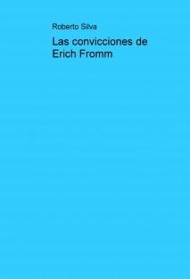 Las convicciones de Erich Fromm