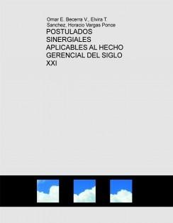 GERENCIA DEL SIGLO XXI. SUS POSTULADOS SINERGIALES