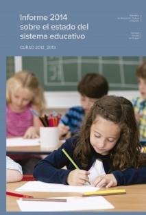Informe 2014 sobre el estado del sistema educativo. Curso 2012-2013