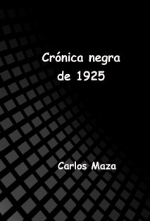 Crónica negra de 1925
