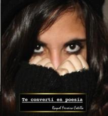 Te convertí en poesía