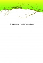 Children and Pupils Poetry Book