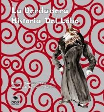 LA VERDADERA HISTORIA DEL LOBO