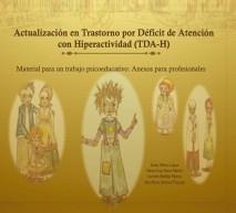 Actualización en Trastorno por Déficit de Atención e Hiperactividad. Material para trabajo psicoeducativo con profesionales: Anexos �