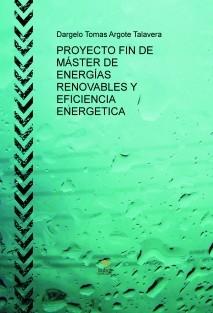 PROYECTO FIN DE MÁSTER DE ENERGÍAS RENOVABLES Y EFICIENCIA ENERGETICA