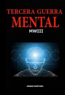 Tercera Guerra Mental - MWIII