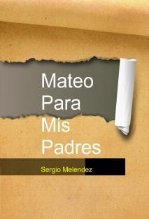 Mateo Para Mis Padres