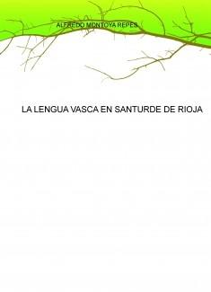 LA LENGUA VASCA EN SANTURDE DE RIOJA