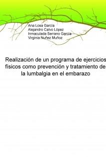 Realización de un programa de ejercicios físicos como prevención y tratamiento de la lumbalgia en el embarazo