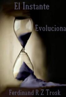 El Instante: Evolucionar