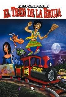 Libro El tren de la Bruja, autor Carlos Gamero Morales