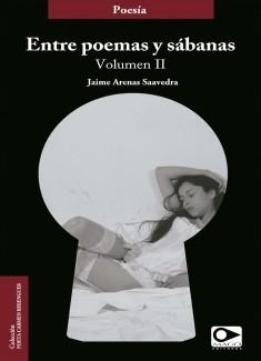 Entre poemas y sábanas volumen 2