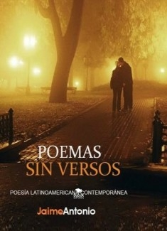 Poemas sin Versos - Jaime Antonio -Libro Poemas de amor Ebook