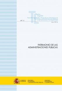"""TEXTO LEGAL Nº 11/2014 """"PATRIMONIO DE LAS ADMINISTRACIONES PÚBLICAS"""" (Actualización octubre 2014)"""