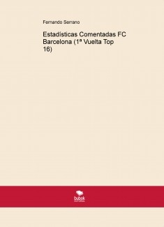 Estadísticas Comentadas FC Barcelona (1ª Vuelta Top 16)