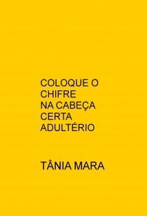 COLOQUE O CHIFRE NA CABEÇA CERTA - ADULTÉRIO